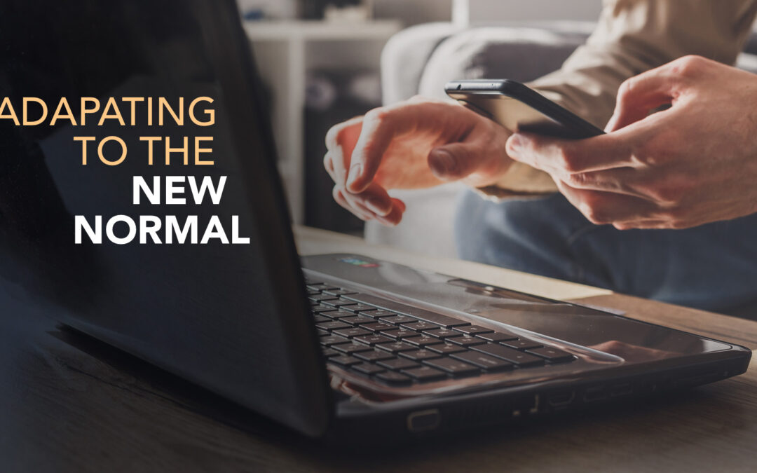 Adapting to the New Normal - 4 Responsive Solutions That Can Help Your Business