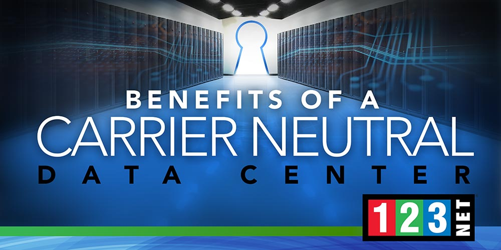 Why Your Data Center Should Be Carrier Neutral