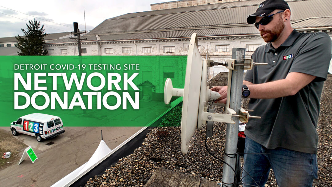 123NET Donates Network Connection to Detroit COVID-19 Testing Site