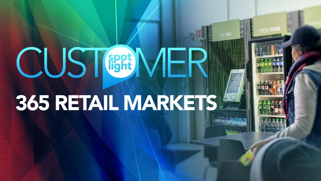 123NET Customer Spotlight: 365 Retail Markets