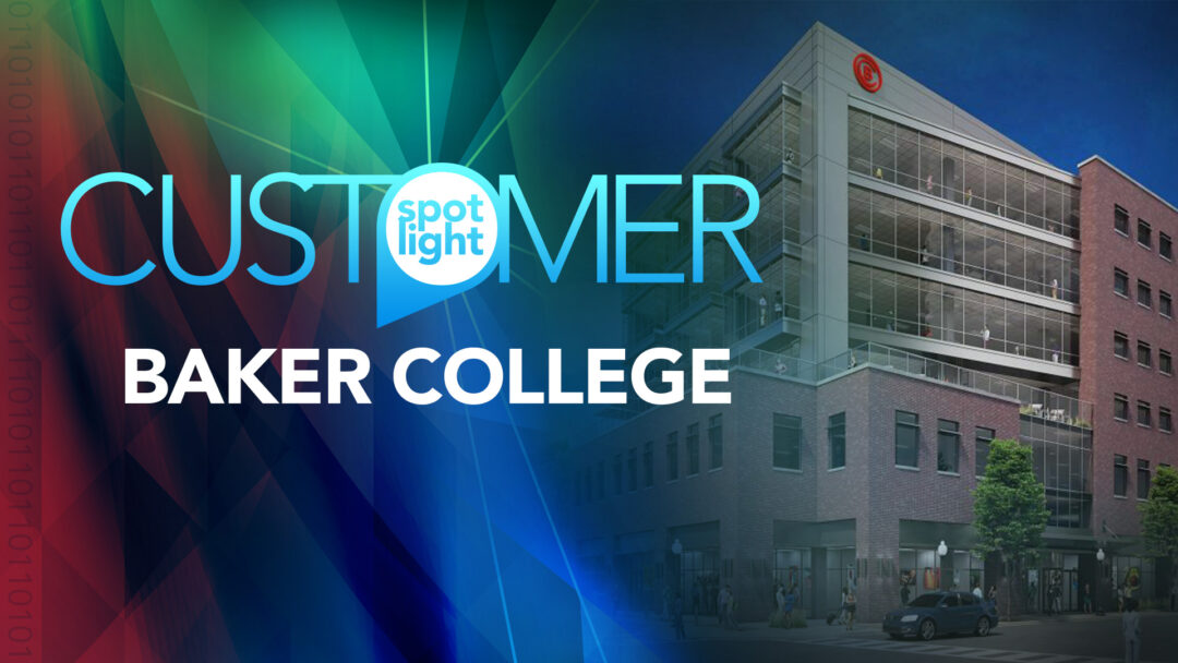 123NET Customer Spotlight: Baker College