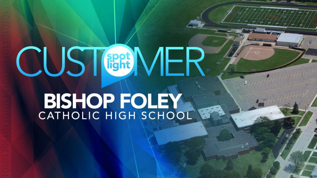123NET Customer Spotlight: Bishop Foley Catholic High School