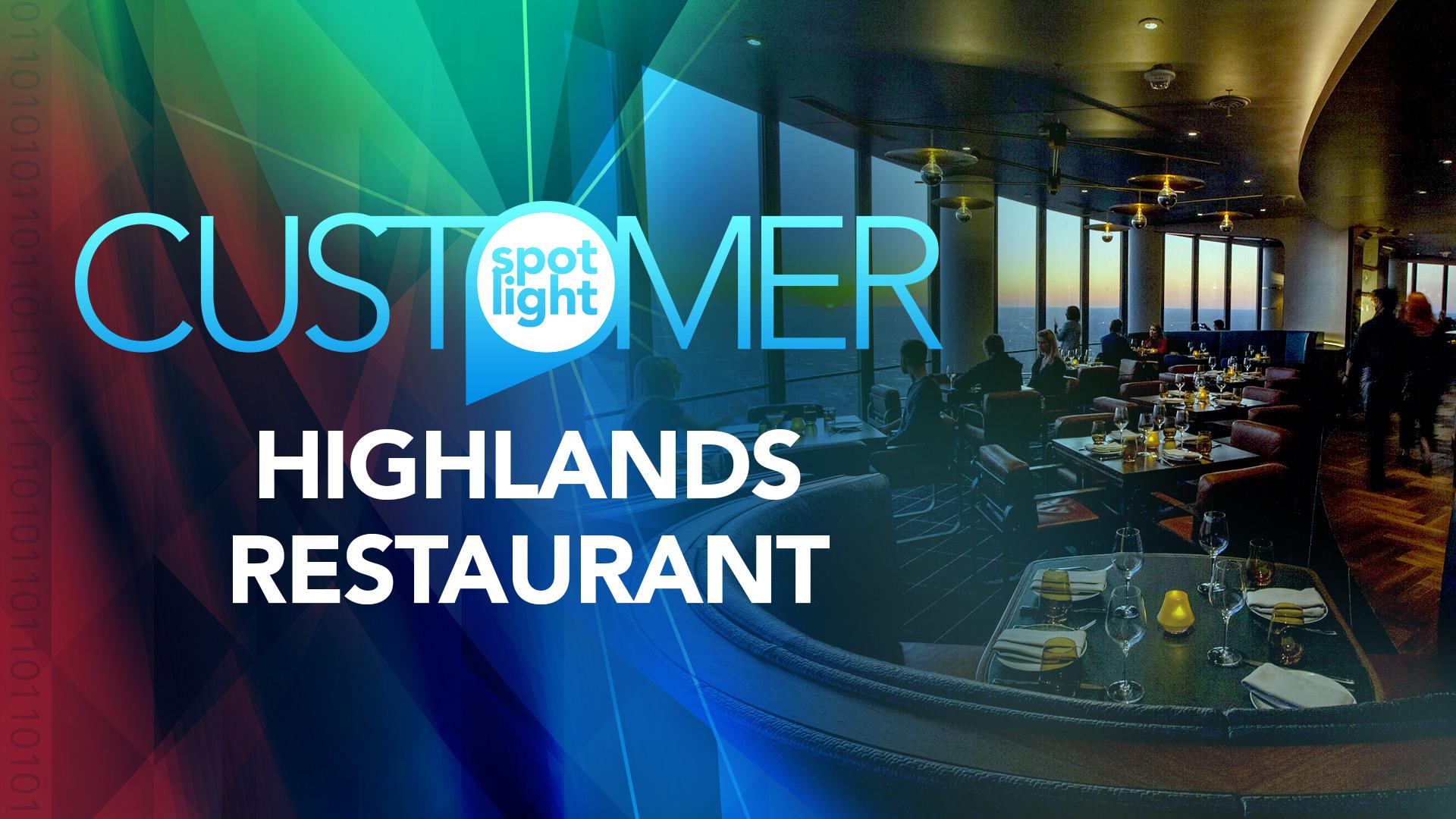 Customer Spotlight—Highlands Restaurant