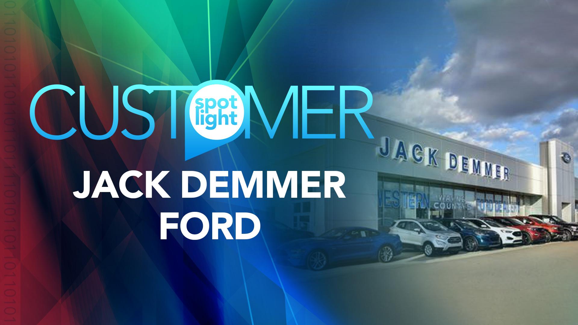 Customer Spotlight—Jack Demmer Ford