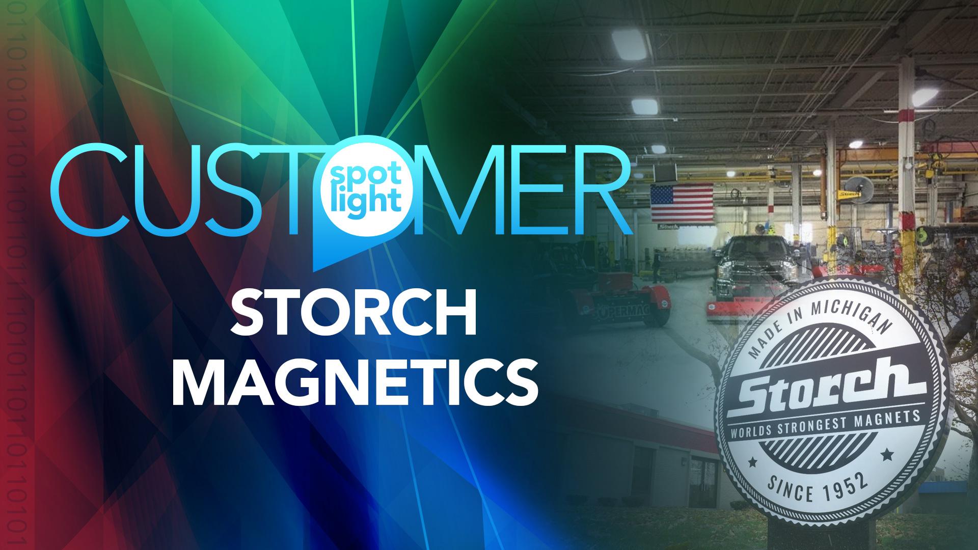 Customer Spotlight—Storch Magnetics