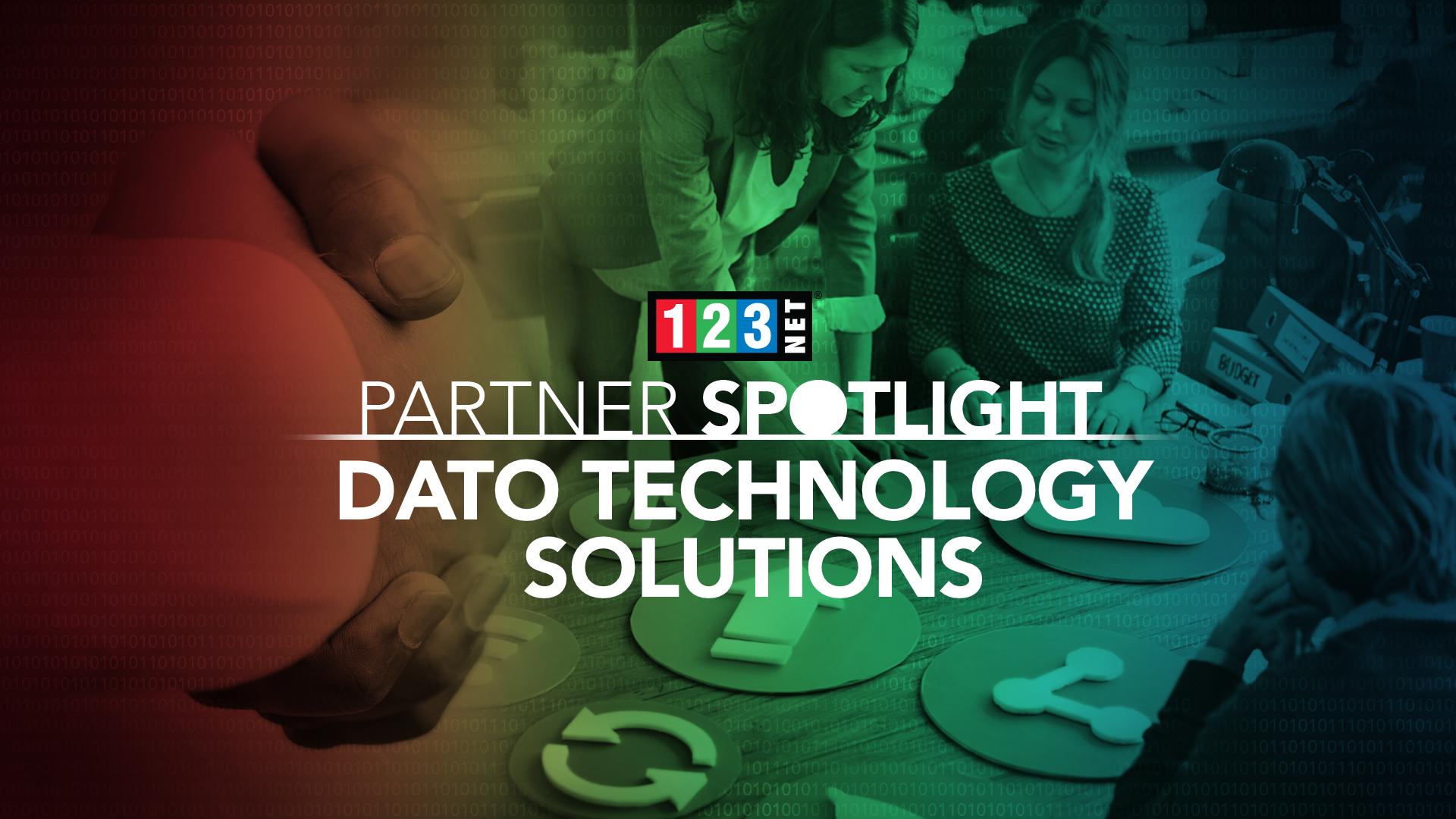 Wholesale Partner Spotlight – Dato Technology Solutions LLC