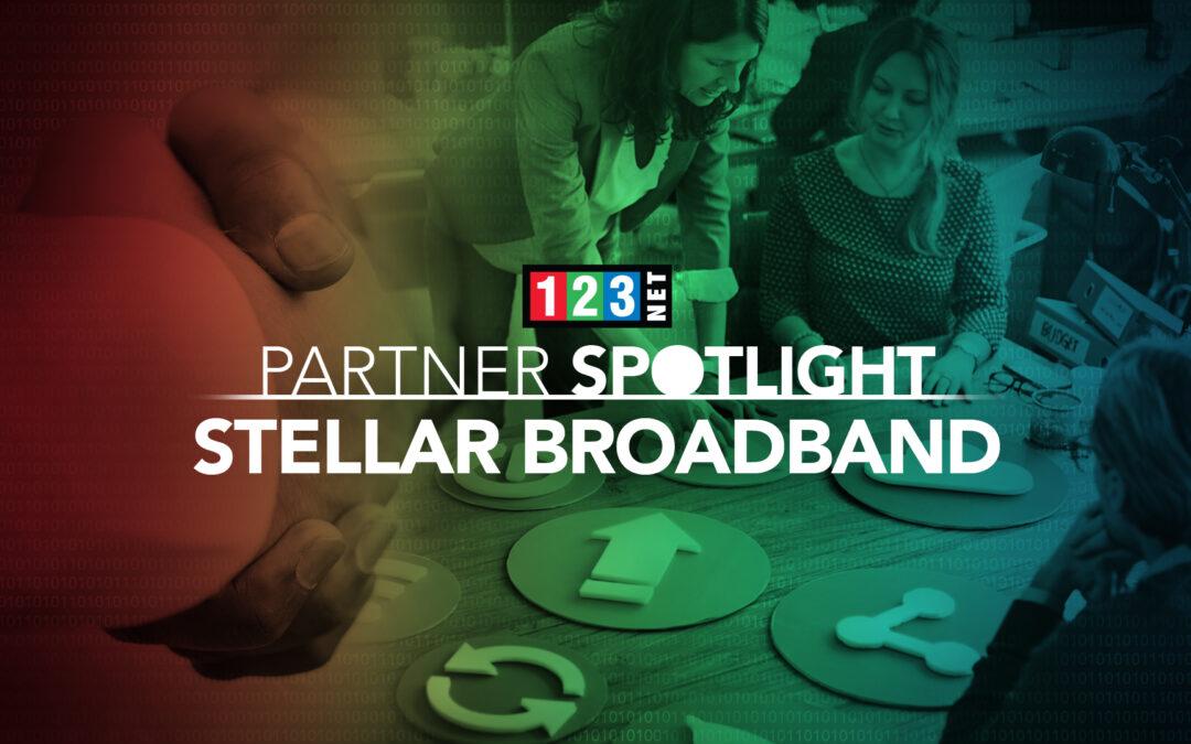 123NET Partner Spotlight: Stellar Broadband