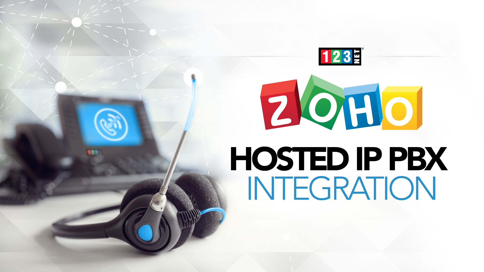 123NET Voice Services Unveils New Zoho Hosted IP PBX Integration