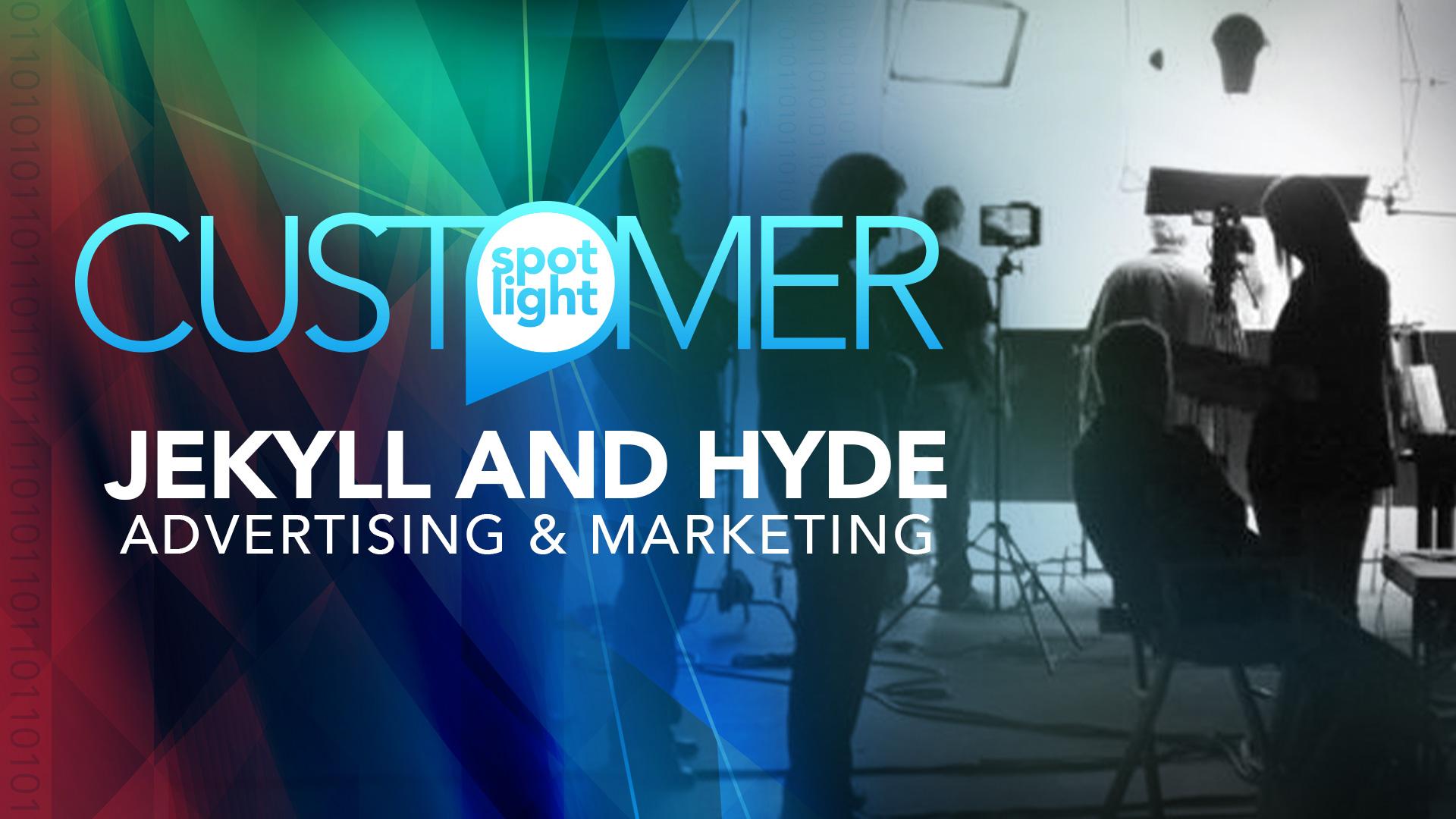 Customer Spotlight – Jekyll and Hyde